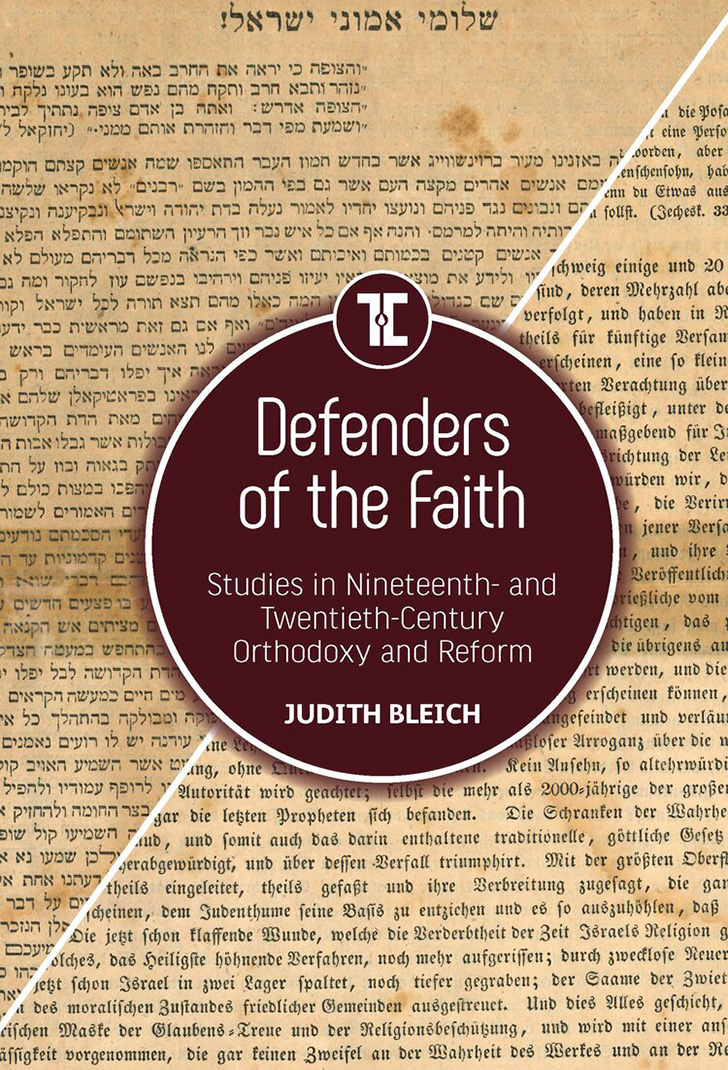 Defenders of the Faith - Studies in Nineteenth- and Twentieth-Century Orthodoxy and Reform