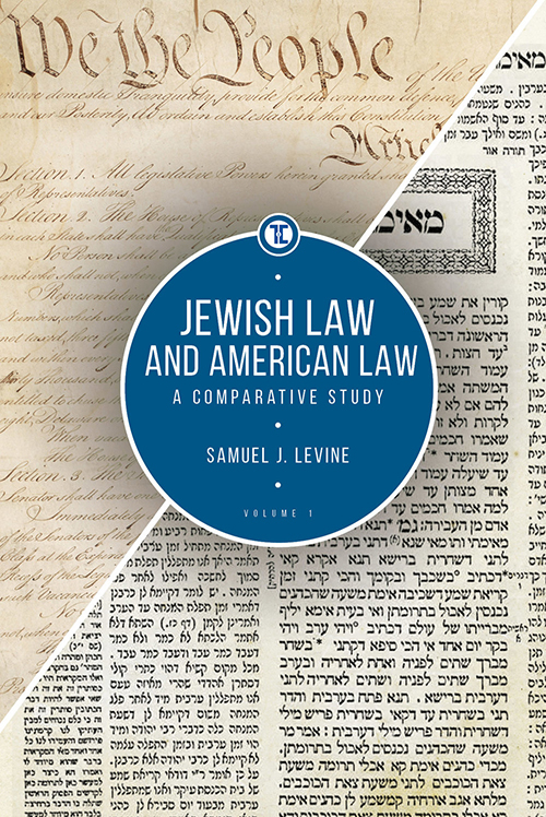 Jewish Law and American Law: A Comparative Study, Volumes 1 & 2