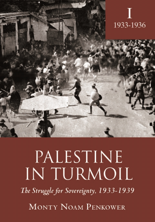 Palestine in Turmoil: The Struggle for Sovereignty, 1933-1939, Volume 1