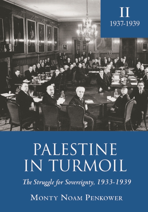 Palestine in Turmoil: The Struggle for Sovereignty, 1933-1939, Volume 2