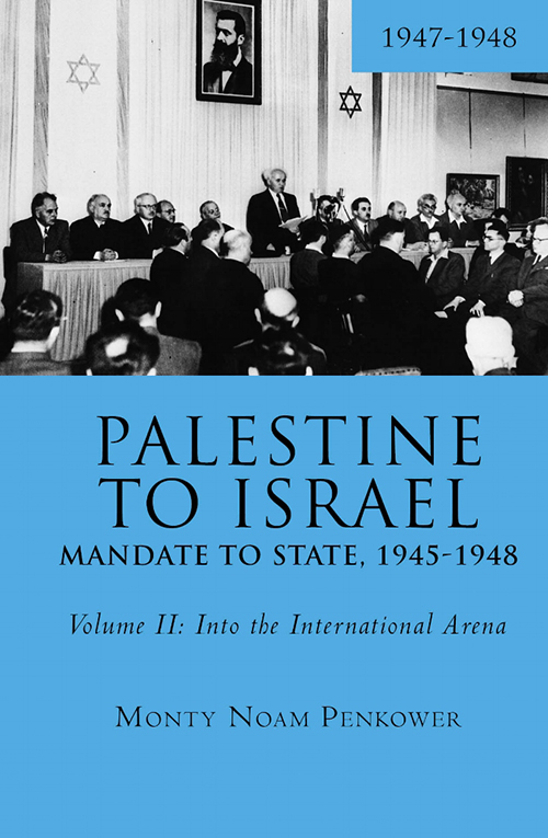 Palestine to Israel: Mandate to State, 1945-1948, Volume II