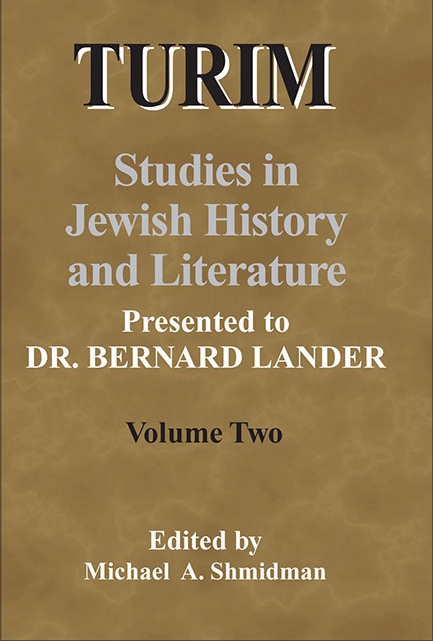 TURIM: Studies in Jewish History and Literature Presented to Dr. Bernard Lander Volume Two